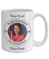 Tulsi Gabbard Democrat Candidate For President 2020 White Ceramic Coffee Mug | Elections $17.95