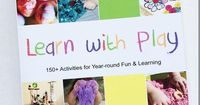 The new Learn Withg Play book/ebook (available in print, via Kindle, and as a PDF ebook) is full of fun ways for children to learn through play. Over 150 activities from over 90 of the top kids' activity bloggers!