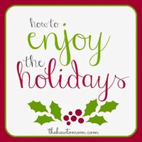 Actually enjoy the holidays this year - 3 steps to a stress-free December!!!