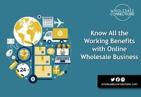 Know All the Working Benefits with Online Wholesale Business http://wholesaleconnections-uk.blogspot.com/2021/09/know-working-benefits-with-wholesale-business.html