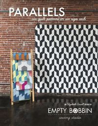 Parallels Quilt Pattern Book- a modern quilt pattern from Empty Bobbin Sewing Studio