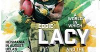 Green Bay - Packers running back Eddie Lacy, in his typically laid-back style, smiled when he was asked Thursday about being on the cover of Sports Illustrated'