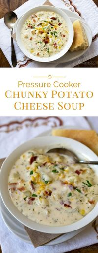 Potato Cheese Soup loaded with chunky potatoes, bacon, corn and two kinds of cheese. A hearty potato soup recipe ready in just minutes in a pressure cooker / In