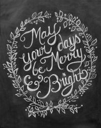 May Your Days Be Merry & Bright Print - Chalkboard Art | Lily & Val