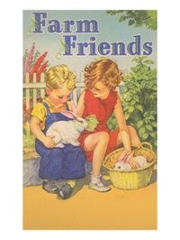 Farm Friends ~ Children with Rabbits ~ Giclee Print