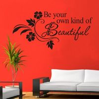 Super Deal wall sticker Decals DIY Be Your Own Kind Beautiful Flower Wall Sticker Decor Decal XT $4.04