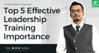Top 5 Effective Leadership Training Importance