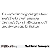 If you're worried about not getting a New Year Eve's kiss humor #NewYear #NewYearHumor #NewYearFunny #funny #humor #PMSLweb