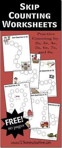 Skip Counting Worksheets - Counting by 2s, 3s, 4s, 5s, 6s, 7s, and 8s for elementary homeschool math