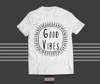 T shirt Motivational Quote Typographic Good Vibes T shirt for Men and Women $30.00