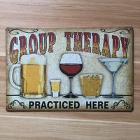 """Group Therapy Practiced Here"" Vintage Metal Sign $14.99"