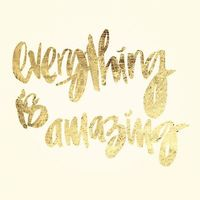 gilded poster - everything is amazing. 28.00, via Etsy.
