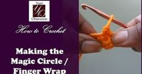 How to Crochet the Magic Circle or Finger Wrap