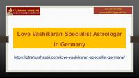 Look at this image and know that Pt. Rahul Shastri is the best love vashikaran specialist astrologer in Germany.