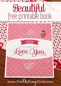 Simply print out and fill in the blanks in this gorgeous and memorable 100 Reasons Why I Love You book. Perfect for your next anniversary, birthday, Valentine's