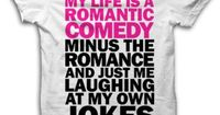 my life is a romantic comedy...