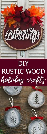 DIY rustic wood holiday crafts that will help you transition from fall to Christmas.