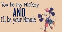 <3 you be my Mickey & I'll be your Minnie #love #cute #Disney