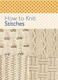 Books On Different Knitting Stitches : Knitting Stitches - PDF eBooks - Books - Knitting / knits and kits - Juxtapost