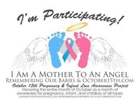 October is Pregnancy and Infant Loss awareness month. 3
