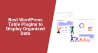 Are you looking for a table plugin? These free WordPress table plugins are perfect for creating and building comprehensive and exciting tables and charts.