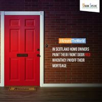 Homeowners in Scotland paint their front doors red as a sign of paying off their mortgage. Having red paint on door signifies out of red in terms of home loan. #UrbanSkyline #UrbanSpaceCreators #PuneRealEstate #AroundTheWorld #Facts #FactsAroundTheWorld ...