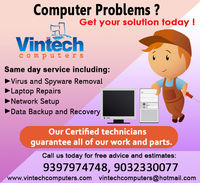 VINTECH COMPUTERS is a Computer and Laptop Repair Service Company in Hyderabad, Telangana. With a Group of 50+ Technical team who can provide the professional computer and laptop repairs at your doorstep free pick up & Drop Guaranteed on-time delivery...