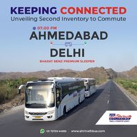 Keeping Connected! Unveiling Second Inventory to Commute, Via Bharat Benz Premium Sleeper @ 7PM from Ahmedabad to Delhi