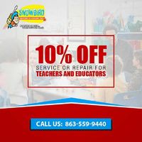Snowbird Heating & Cooling Inc is providing 10% Off Service or Repair for Teachers and Educator. Contact us at (863) 551-3411 to grab the deal.