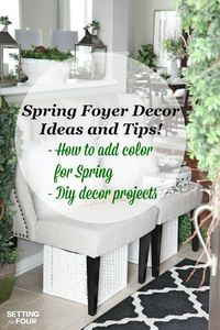 Looking to get a grand foyer look but not sure how? Come see my Spring Foyer - I'm sharing lots of diy home decor ideas that will add fizz to your foyer!