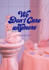 We don´t care anymore. Más