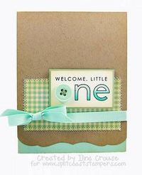 My Creations: Welcome little one and BLOG CANDY