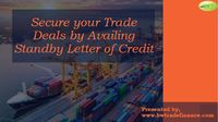Read this document to know how you can make use of Standby Letter of Credit to conclude your trade deals locally & globally without investing cash funds. With 30 years of experience, we always strives to be the trusted trade finance partner for our cl...