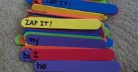 Zap It...a game I learned in grad school. Put high frequency words on sticks (these are foam sticks) and write zap it on a few sticks. The kids pull sticks from a container and read the words. If someone gets Zap It, all of the sticks go back in t...
