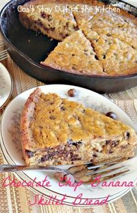 Chocolate Chip Banana Skillet Bread - scrumptious #banana #bread loaded with #chocolatechips and nuts. Great for #breakfast or #dessert. #chocolate via Can't Stay Out of the Kitchen