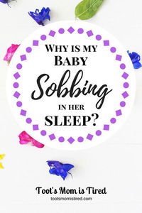Why is my baby gasping or sobbing in her sleep?
