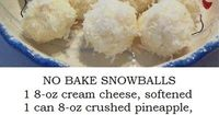 No Bake Pineapple, Coconut, Cream Cheese, Pecan Snowballs